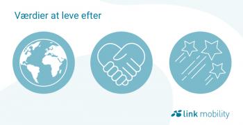 Værdier at leve efter - LINK Mobility Denmark